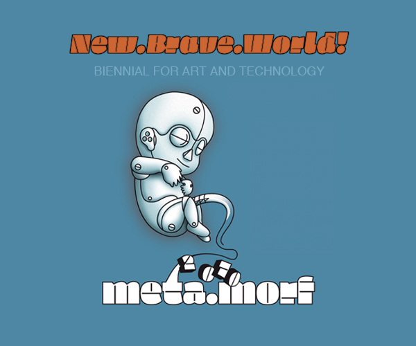 Meta.Morf 2010 - A New.Brave.World!